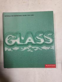 GLASS  MATERIALS FOR INSPIRATIONAL DESIGN