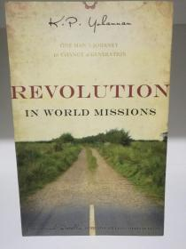 Revolution in World Missions by K. P. Yahannan (宗教)英文原版书