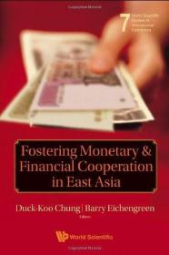 Fostering Monetary & Financial Cooperation in East Asia