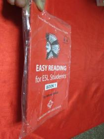 EASY READING for ESL Students book 1    (小16开 ) 【详见图】