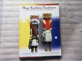 HOPI KACHINA TRADITION FOLLO WING THE SUN AND MOON【外文原版】