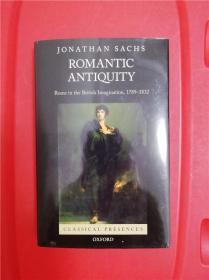Romantic Antiquity: Rome in the British Imagination, 1789-1832  (浪漫化的古代:英国人想象中的罗马)