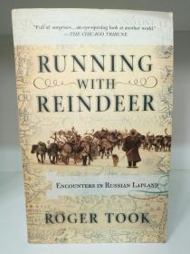 Running with Reindeer:Encounters in Russian by Roger Took (旅行/俄罗斯)英文原版书