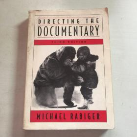 dlrectlng the documentary   指导纪录片