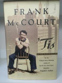 弗兰克·迈考特 Tis by Frank McCourt  (Scribner 1999年 大开精装版) (美)英文原版书