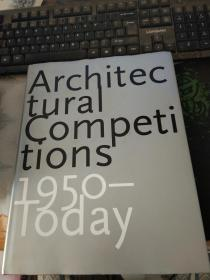 Architec tural Competi tions 1950--Today