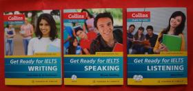 Collins English for Exams:Get Ready for IELTS、WRITING 写作+SPEAKING 口语+LISTENING听力  3本合售附3CD