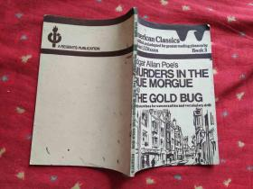MURDERS IN THE RUE MORGUE AND THE GOLD BUG