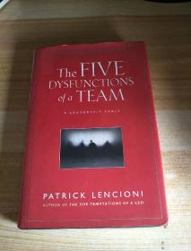 The Five Dysfunctions of a Team:A Leadership Fable