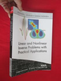 Linear and Nonlinear Inverse Problems with Practical Applications     (16开)  【详见图】