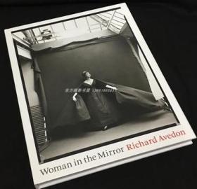 理查德·阿维登摄影 Richard Avedon: Woman in the Mirror