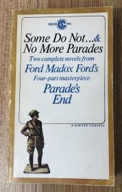 Parades End Volume One Some Do Not . . . & No More Parades 队列之末:有的人没有 / 队列之末:再无队列