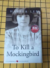 To Kill a Mockingbird(英文原版,杀死一只知更鸟)