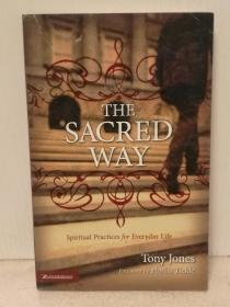 The Sacred Way: Spiritual Practices for Everyday Life (宗教)英文原版书