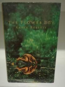 The Flower Boy by Karen Roberts (南亚文学/斯里兰卡)英文原版书