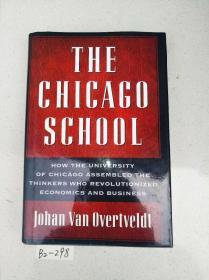原裝英文精裝本 The Chicago School: How the University of Chicago Assembled the Thinkers Who Revolutionized Economics and Business