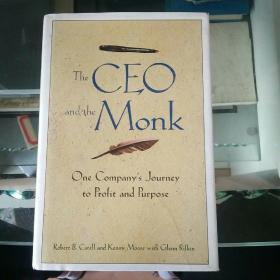 the ceo and the monk one company's journey to profit and purpose