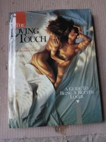 LOVING TOUCH(16开硬精装,铜版纸彩印)