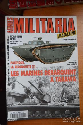 法文原版《ARMES MILITARIA(陆战历史)》NO.19《美国海军陆战队在塔拉瓦》  大16开本铜版纸全写真