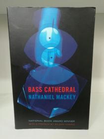 Bass Cathedral by Nathaniel Mackey (美国黑人文学)英文原版书