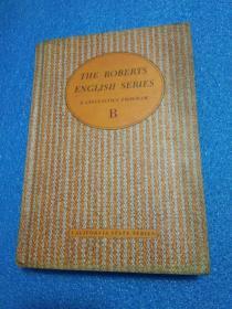 THE ROBERTS ENGLISH SERIES B、C、D 【三本 合售】罗伯茨英语系列 全英文精装
