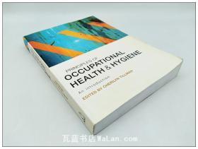 职业卫生与卫生学原理导论 Principles of Occupational Health & Hygiene: An Introduction