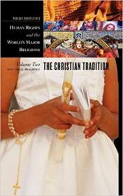 英文原版书 Human Rights and tthe Worlds Major Religions, Volume 2: The Christian Tradition  人权与基督教传统