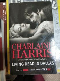 特价现货~Living Dead in Dallas(Sookie Stackhouse Series : Book 2)[达拉斯生不如死]9780441018246