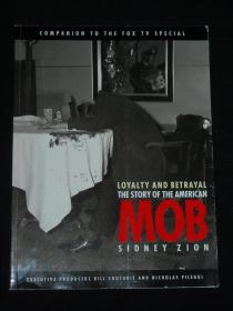 Loyality and Betrayal: The Story of the American Mob (A Lookout book)