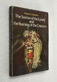 The Sorrow of the Lonely and the Burning lf the Dancers