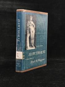 Hawthorne : a critical study by Waggoner, Hyatt Howe 精装 278页 18开