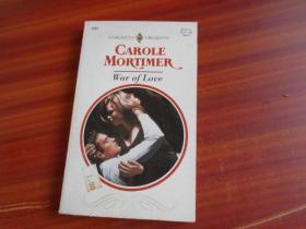 CAROLE MORTIMER, WAR OF LOVE