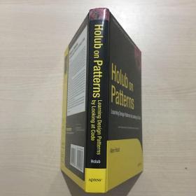 英文原版 Holub on Patterns: Learning Design Patterns by Looking at Code(精装私藏,品佳)