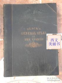 Blacks General Atlas of the World 1884年 超精美地图集 巨册精美