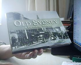 OLD SYDNEY A PICTORIAL HISTORY 老悉尼历史图片展
