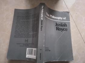 THE PHILOSOPHY OF JOSIAH ROYCE