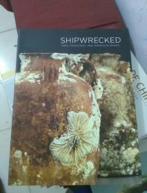 SHIPWRECKED TANG TREASURES AND MONSOON WINDS遇难的唐代宝藏和季风(黑石号研究)