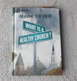 What Is a Healthy Church? (IX Marks) (9 Marks of a Healthy Church)