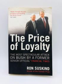 The Price of Loyalty 英文原版《忠诚度》