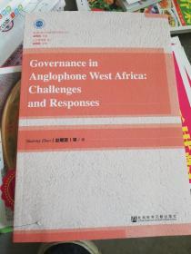 西非英语区国家公共治理面临的问题与挑战:英文版