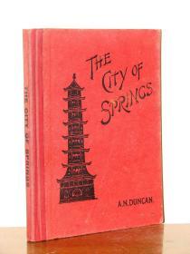 1902年1版《泉州/泉之城》—41幅(清末泉州风土人情)老照片稀少的地方史料专著THE CITY OF SPRINGS