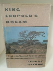 King Leopolds Dream:Travels in the Shadow of the African Elephant by Jeremy Gavron (旅行)英文原版书