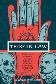 Thief in Law: A Guide to Russian Prison Tattoos and Russian-Speaking Organized Crime