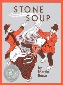 Stone Soup  *Caldecott Winners*