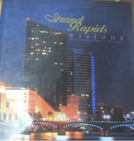 Grand Rapids Visions: Highlighting Western Michigan