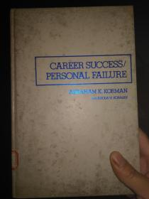 Career Success/Personal Failure