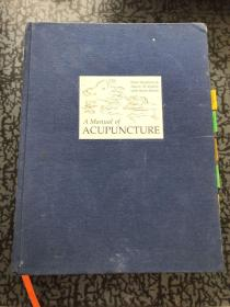 A Manual of ACUPUNCTURE(精装)