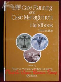 Life Care Planning and Case Management Handbook(Third Edition)生命关怀计划和病例管理手册(第3版 英语原版 精装本)