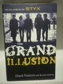 The Grand Illusion : The Personal Journey Journey of Styx Rocker by Chuck Panozzo(音乐/摇滚)英文原版书