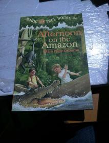 Afternoon on the Amazon (Magic Tree House #6)神奇树屋系列6:亚马逊的下午 英文原版